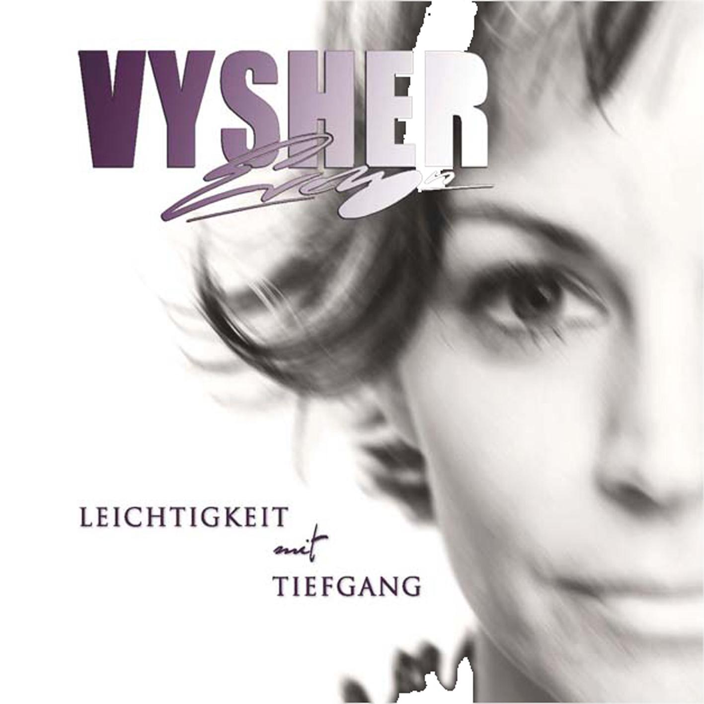 Lyn Vysher Leichtigkeit mit Tiefgang