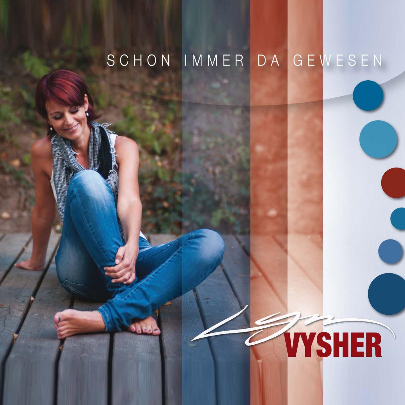 Schon immer da gewesen von Lyn Vysher