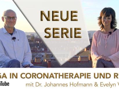 YOGA in CORONATHERAPIE und REHA – neue YouTube Serie ab 28.5.